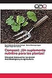 Compost: ¡Un suplemento nutritivo para las plantas!