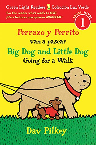 Perrazo y Perrito van a pasear/Big Dog and Little Dog Going for a Walk (Reader) (Green Light Readers, Level 1 / Coleccion Luz Verde, Nivel 1)