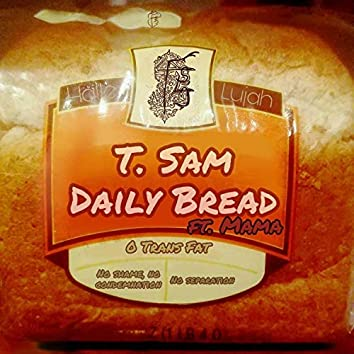 Daily Bread (feat. Mama)