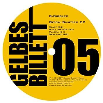 Bitch Shifter EP
