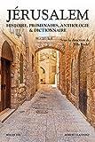Jérusalem - Histoire, Promenades, Anthologie Et Dictionnaire