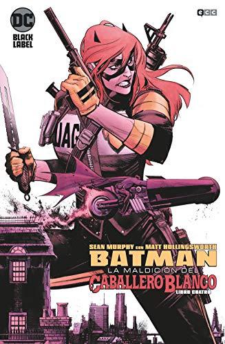 Batman: La Maldición Del Caballero Blanco núm. 04 (De 8) (Batman: La maldición del Caballero Blanco (O.C))