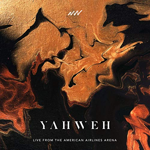 Yahweh (Live From The American Airlines Arena)