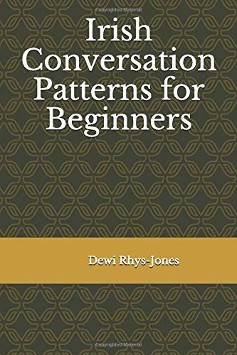 Irish Conversation Patterns for Beginners
