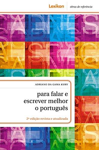 Para falar e escrever melhor o português