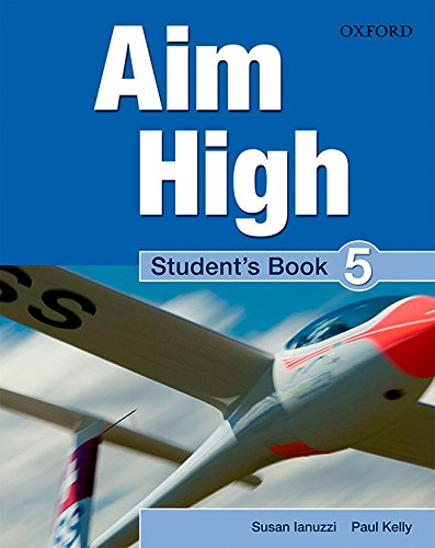 Aim High 5. Student's Book: A new secondary course which helps students become successful, independent language learners.