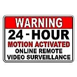 PotteLove CDYSKJCO - Señal de advertencia de metal para vigilancia, videovigilancia en línea 24 horas activadas por movimiento de advertencia para garaje, motel, parque, carretera, zona pública B05