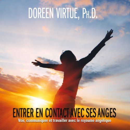 Entrer en contact avec ses anges audiobook cover art