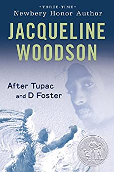 After Tupac & D Foster (Newbery Honor Book) by [Jacqueline Woodson]