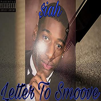 Letter to Smoove