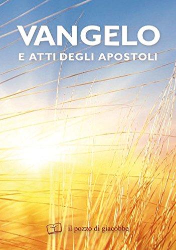 Vangelo e atti degli apostoli. Testo CEI