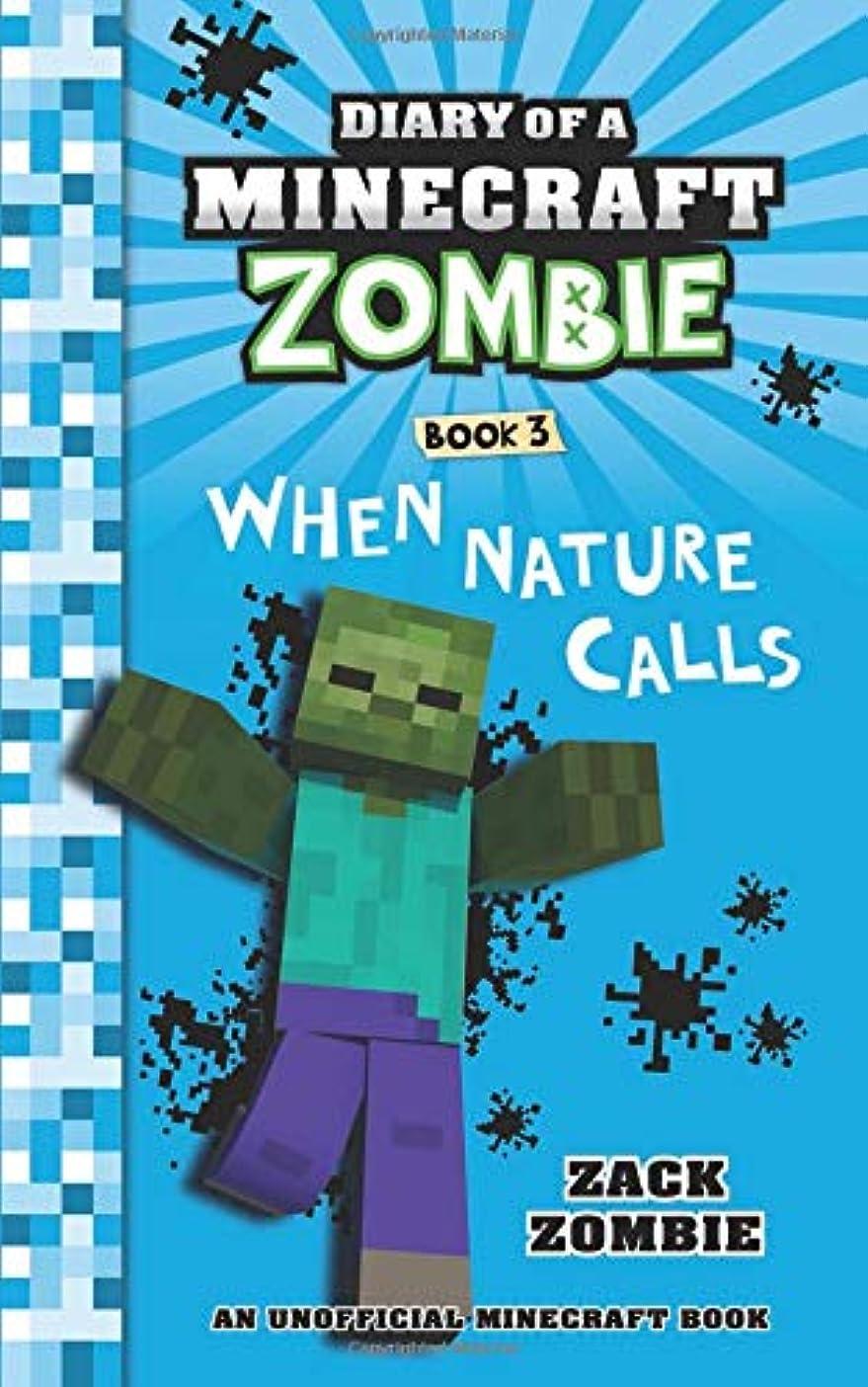 ツーリスト引き潮ドレインDiary of a Minecraft Zombie Book 3: When Nature Calls