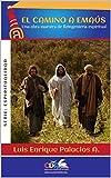 El camino a Emaus: Una obra de reingenieria espiritual