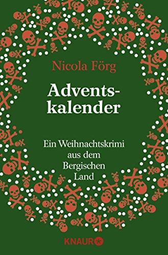 Adventskalender: Ein Weihnachtskrimi aus dem Bergischen Land