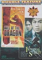 Duel Of The Dragon / Infernal Street [Slim Case]