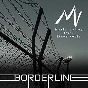 Borderline (feat. Steve Noble)
