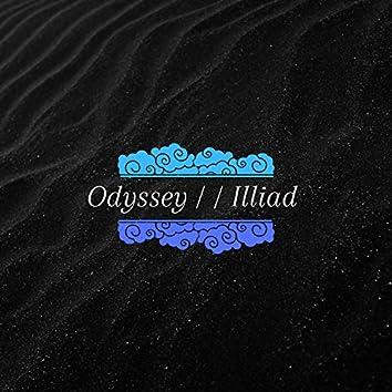 Odyssey / / Illiad