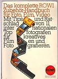 Das komplette ROWI Zubehör-Handbuch für Foto, Film, Video