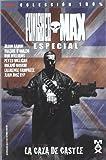 Punisher Max Especial. La Caza de Castle (100% Marvel - Punisher)