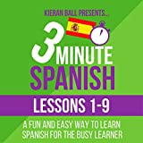 3 Minute Spanish: Lessons 1-9