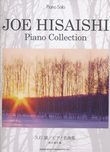 Joe Hisaishi Piano Collection: Piano Solo Sheet Music Scores Book
