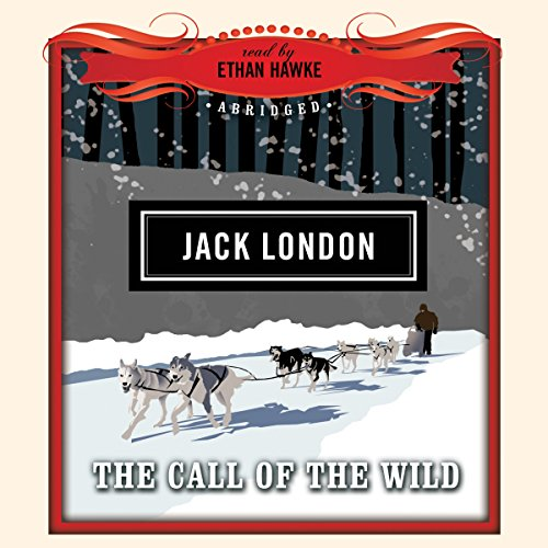 The Call of the Wild                   By:                                                                                                                                 Jack London,                                                                                        Dove Audio - producer                               Narrated by:                                                                                                                                 Ethan Hawke                      Length: 3 hrs and 3 mins     2 ratings     Overall 4.5