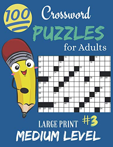Crossword Puzzles for Adults Large Print: Crossword Puzzles for Seniors | Easy to Read Crossword Puzzles for Adults | Medium Level Crosswords Puzzles ... 3 Easy to Read Crossword Puzzles - New Cover