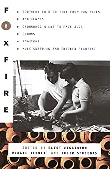 Paperback Foxfire 8 (Foxfire Series) Book