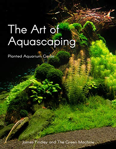 The Art of Aquascaping - Planted...