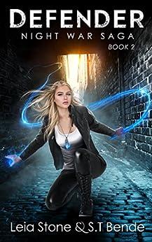 Defender (Night War Saga Book 2) by [S.T. Bende, Leia Stone]