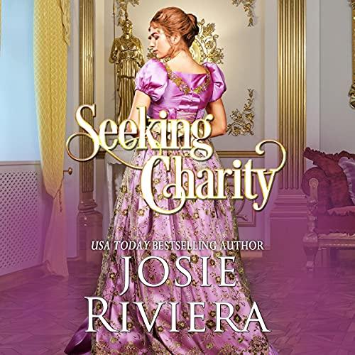 Seeking Charity Audiobook By Josie Riviera cover art