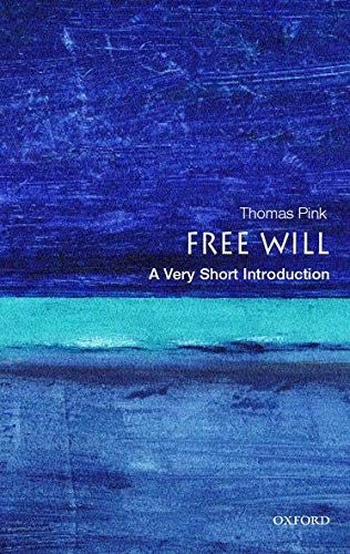 Free Will: A Very Short Introduction (Very Short Introductions)の詳細を見る