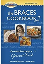 BY Waterman, Pamela ( Author ) [{ The Braces Cookbook 2: Comfort Food with a Gourmet Touch (Revised) By Waterman, Pamela ( Author ) Jan - 01- 2013 ( Spiral ) } ]