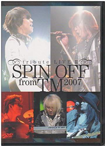 SPIN OFF from TM 2007-tribute LIVE III- [DVD] - 宇都宮隆