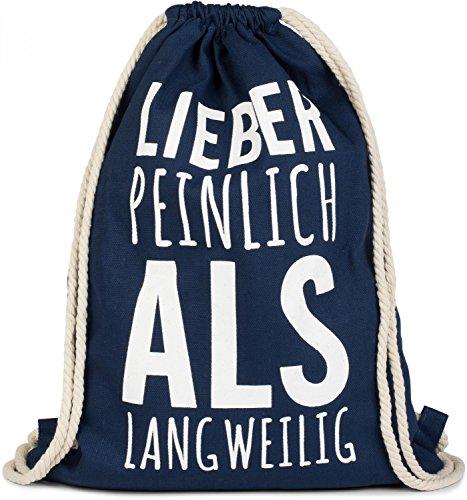 styleBREAKER Statement Turnbeutel mit 'Lieber PEINLICH ALS LANGWEILIG' Aufdruck, Rucksack, Sportbeutel, Beutel, Unisex 02012139, Farbe:Dunkelblau