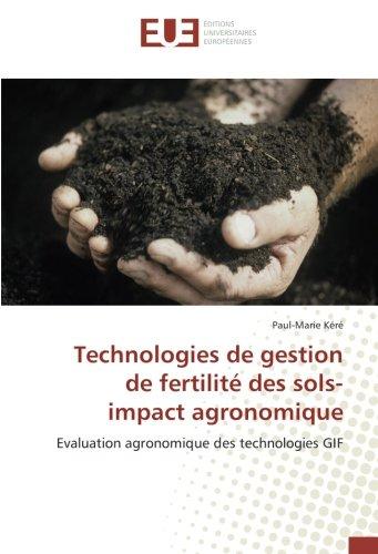 Technologies de gestion de fertilité des sols- impact agronomique: Evaluation agronomique des technologies GIF (OMN.UNIV.EUROP.)