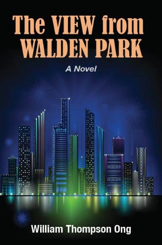 Book: The View From Walden Park by William Thompson Ong