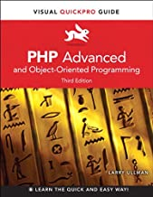 PHP Advanced and Object-Oriented Programming: Visual QuickPro Guide (Visual QuickPro Guides) (English Edition)