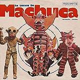 La Locura De Machuca 1975 - 1980...