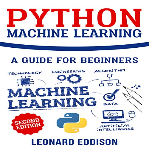Python Machine Learning: A Guide for Beginners (Second Edition)  By  cover art