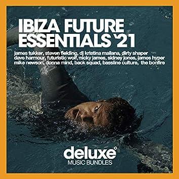 Ibiza Future Essentials (Winter '21)