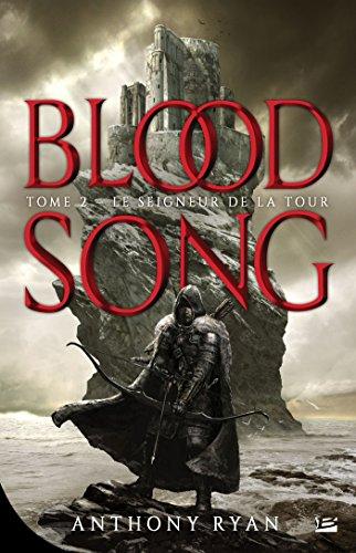 Le Seigneur de la Tour: Bloodsong T02