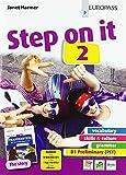 Step on it. Con storia. Per le Scuole superiori. Con e-book. Con espansione online (Vol. 2)