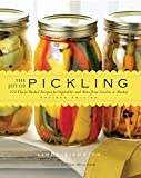 The Joy of Pickling: 250 Flavor-Packed Recipes for Vegetables and More from Garden or Market