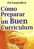 Cómo preparar un buen currículum