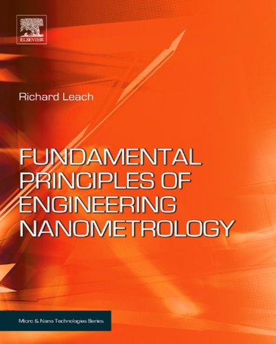 Fundamental Principles of Engineering Nanometrology (Micro and Nano Technologies) (English Edition)