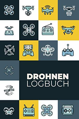 Drohnen Logbuch: Flugbuch für Drohnen Piloten zur Dokumentation von Drohnen Flügen | A5 Notizbuch mit Vordruck zum Ausfüllen auf 109 Seiten.