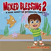 Mixed Blessings 2 - A day at the Aquarium: A book for interracial families