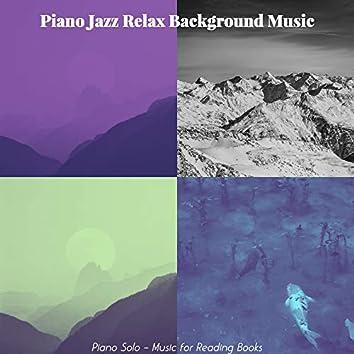 Piano Solo - Music for Reading Books