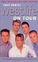 Westlife on Tour: Inside the World's Biggest Boyband
